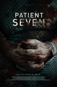 View Patient Seven (2016) Movie poster on INDOXX1