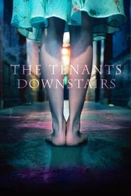 View The Tenants Downstairs (2016) Movie poster on cokeandpopcorn