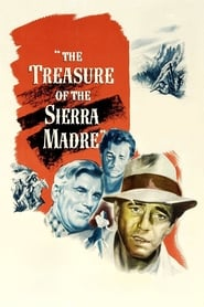 The Treasure of the Sierra Madre (1948) poster on IndoXX1