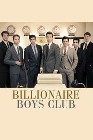 Billionaire Boys Club streaming