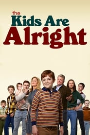 The Kids Are Alright series tv