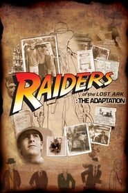 Raiders of the Lost Ark: The Adaptation