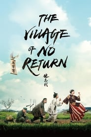View The Village of No Return (2017) Movie poster on Ganool