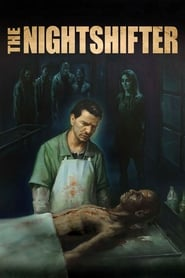 View The Nightshifter (2019) Movie poster on 123movies