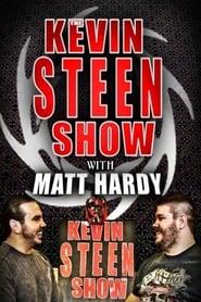 The Kevin Steen Show: Matt Hardy series tv