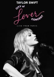 View Taylor Swift City of Lover Concert (2020) Movie poster on SoapGate