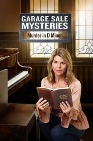 View Garage Sale Mysteries: Murder In D Minor (2018) Movie poster on cokeandpopcorn.click