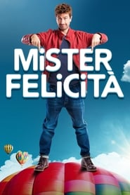 Poster Movie Mister Felicità 2017
