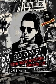 View Room 37 - The Mysterious Death of Johnny Thunders (2019) Movie poster on Ganool