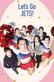 View Let's Go, Jets! (2017) Movie poster on Ganool