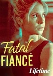 Fatal Fiancé مترجم