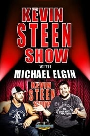The Kevin Steen Show: Michael Elgin series tv
