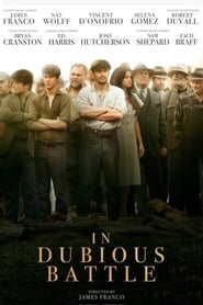 Poster Movie In Dubious Battle 2017