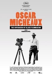 Oscar Micheaux - The Superhero of Black Filmmaking