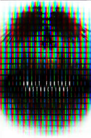 Await Further Instructions streaming