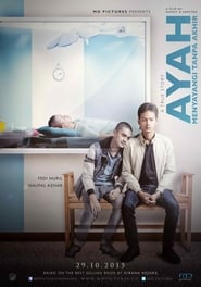 View Ayah Menyayangi Tanpa Akhir (2015) Movie poster on Ganool