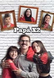 PapaX2 series tv