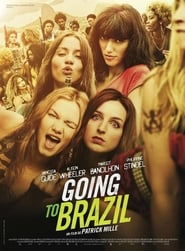 Poster Movie Going to Brazil 2017