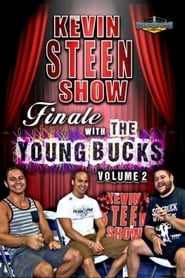 The Kevin Steen Show: The Young Bucks Vol. 2 series tv