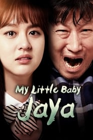 View My Little Baby, Jaya (2017) Movie poster on cokeandpopcorn.click