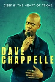 Poster Movie Dave Chappelle: Deep in the Heart of Texas 2017