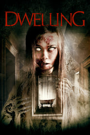 View Dwelling (2016) Movie poster on 123movies