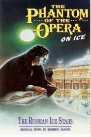 The Phantom of the Opera on Ice series tv