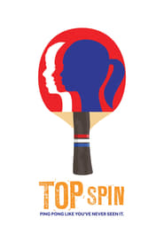 View Top Spin (2014) Movie poster on cokeandpopcorn.click