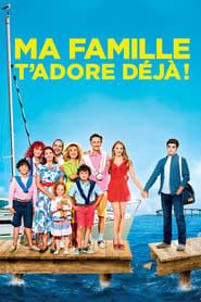 Poster Movie Ma famille t'adore déjà ! 2016