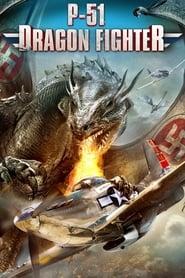 View P-51 Dragon Fighter (2014) Movie poster on cokeandpopcorn