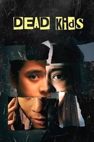View Dead Kids (2019) Movie poster on 123movies