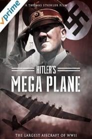 Hitler's Mega Plane series tv