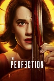 The Perfection (2019) Movie poster on Ganool