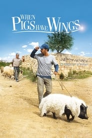 View When Pigs Have Wings (2011) Movie poster on cokeandpopcorn
