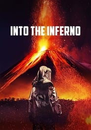 View Into the Inferno (2016) Movie poster on Ganool
