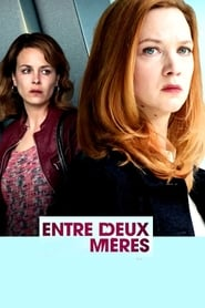 Poster Movie Entre deux mères 2017