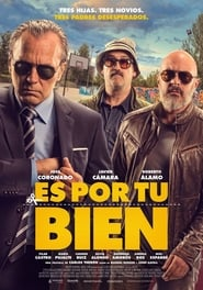 Poster Movie Es por tu bien 2017