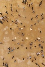 View Human Flow (2017) Movie poster on 123movies