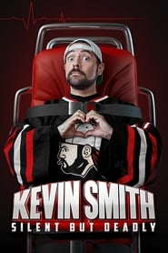 View Kevin Smith: Silent but Deadly (2018) Movie poster on cokeandpopcorn.click