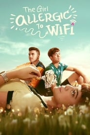 View The Girl Allergic to Wi-Fi (2018) Movie poster on 123movies
