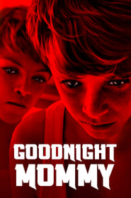 View Goodnight Mommy (2014) Movie poster on SoapGate