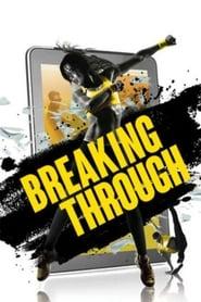 View Breaking Through (2015) Movie poster on Ganool