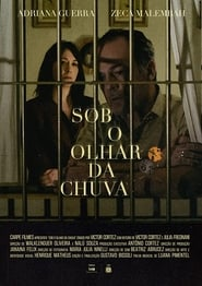 Sob O Olhar da Chuva series tv
