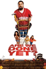 View Are We Done Yet? (2007) Movie poster on Ganool