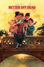 View Better Off Dead... (1985) Movie poster on 123movies