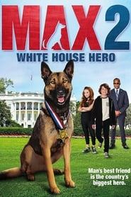 Poster Movie Max 2: White House Hero 2017