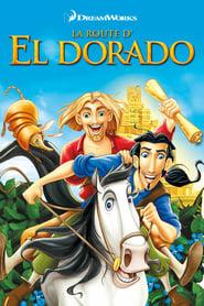La route d'El Dorado FULL MOVIE