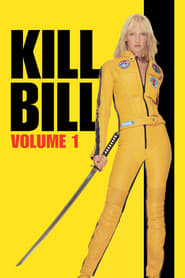 View Kill Bill: Vol. 1 (2003) Movie poster on Ganool