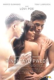 Hindi Tayo Pwede (2020) poster on 123movies