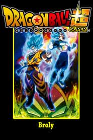 Dragon Ball Super - Broly FULL MOVIE